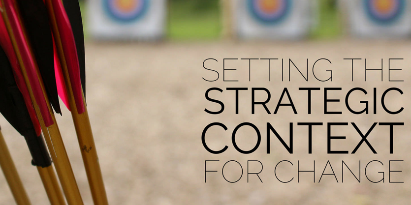 What is your strategic context?